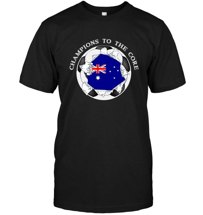 Australia Soccer T Shirt Champions To The Core Football