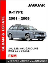 JAGUAR X TYPE SEDAN ESTATE WAGON 2001 - 2009 PDF REPAIR MANUAL HAVE IT I... - $14.95