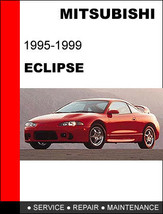 Mitsubishi Eclipse 1995   1999 Factory Service Repair Manual Have It In 24 Hours - $14.95