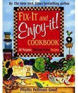 Fix-It and Enjoy-It Cookbook, by Phyllis Pellman Good (Softc - $6.99