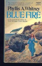 By Phyllis A. Whitney Blue Fire [Mass Market Paperback] [Mass Market Paperback]