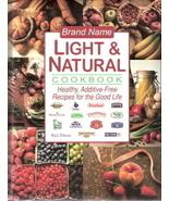 Brand Name Light & Natural Cookbook 1551859009 - $10.00