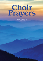 Choir Prayers, Volume 3 by Jeanne K. Hunt [Book Softcover]