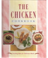 The Chicken Cookbook Exciting Ideas for Delicious Meals 1569 - $4.00