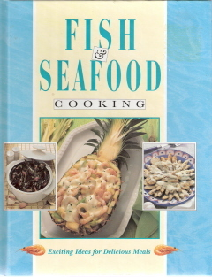 Fish & Seafood Cooking Exciting Ideas for Delicious Meals 15