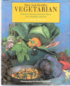 Slim And Healthy Vegetarian by Judith Wills 0517142368