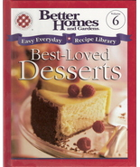 Best-Loved Desserts Easy Everyday Recipe Library Volume 6 by - $4.00