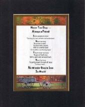 Touching and Heartfelt Poem for Special Friends - Never Too Busy - Always a Frie - $15.79
