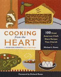Cooking from the Heart 100 Great American Chefs Share Recipe