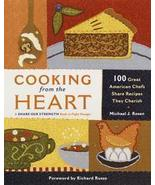 Cooking from the Heart 100 Great American Chefs Share Recipe - $10.00