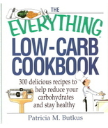 The Everything Low-Carb Cookbook by Patricia M. Butkus 15806 - $7.00