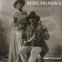 Jimmy Phillips: Rebel Soldier II - $15.00