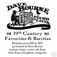 19th Century Favorites & Rarities by Dave Bourne