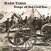 Hard Times: Songs of the Civil War