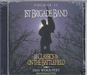 1st Brigade Band: Classics on the Battlefield