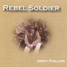 Jimmy Phillips: Rebel Soldier - $15.00