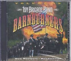 1st Brigade Band: Barnburners - $15.00