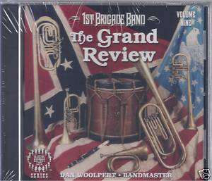 1st Brigade Band: The Grand Review