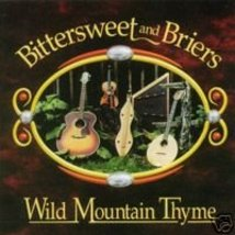 Wild Mountain Thyme by Bittersweet and Briers - $15.00