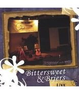 Bittersweet and Briers Live - $12.00