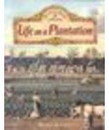 Life on a Plantation by Bobbie Kalman - $7.95