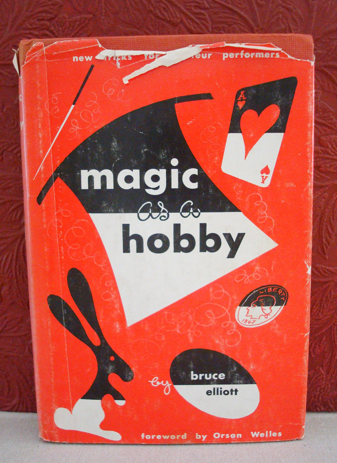 Magic as a Hobby by Bruce Ellitott-Forward by Orson Welles-Hardbound, DJ