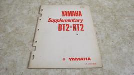 OEM Factory 1973 Yamaha DT2 RT2 Shop Repair Supplementary Service Manual  697 - $29.92