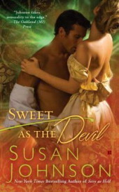 Sweet As the Devil by Susan Johnson (2011, Hardback) Erotic Historical Romance