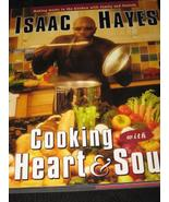 Isaac Hayes Cook Book, Cooking with Heart & Soul - $5.99