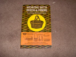 "Book-""Weaving With Reeds & Fibers"" - $5.00"