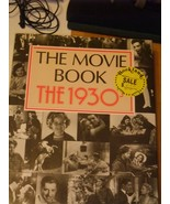 THE MOVIE BOOK / THE 1930'S - 5,000 ILLUSTRATIONS - 1987 EDITION - HARDB... - $16.20