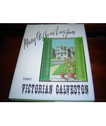 *SIGNED* MARY CLIFFORD LAZZARI PAINTS VICTORIAN GALVESTON HARDCOVER, DUS... - $77.32