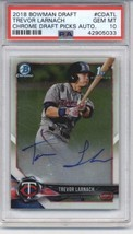 2018 Bowman Draft Chrome Autographs #CDA-TL Trevor Larnach Twins PSA 10 ... - $179.99