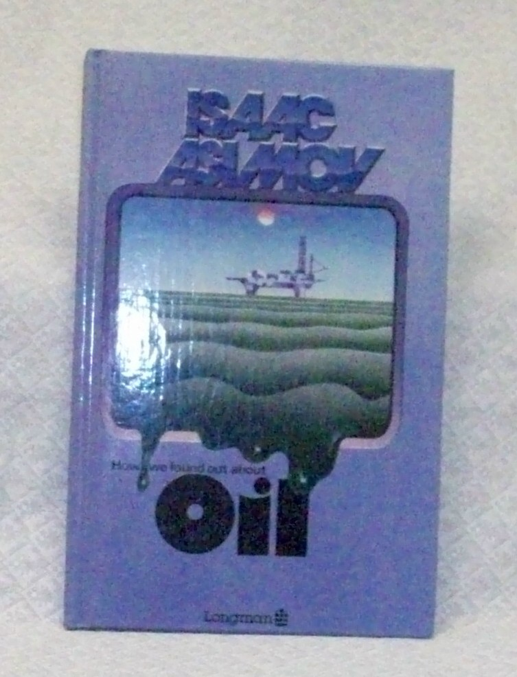 How We Found Out About Oil by Isaac Asimov