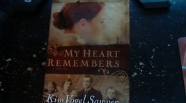 My Heart Remembers By Kim Vogel Sawyer (2008 Hardcover) - $4.00