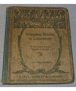 Stepping Stones to Literature  Children's Antique School Reader - $19.95