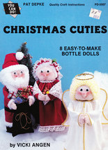 DOLL MAKING CHRISTMAS CUTIES BOTTLE DOLLS SOFT ... - $4.95