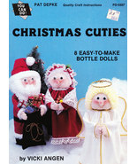 DOLL MAKING CHRISTMAS CUTIES BOTTLE DOLLS SOFT SCULPTURED - $4.95