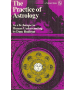 THE PRACTICE OF ASTROLOGY - Dane Rudhyar - UNDERSTANDING + BASIC INTRODU... - $15.49