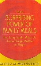The Surprising Power of Family Meals: How Eating Together Makes Us Smart... - $5.16
