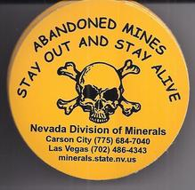 ABNDONED MINES STAY OUT AND STAY ALIVE Nevada Div of Minerals  STICKER, New - $2.95