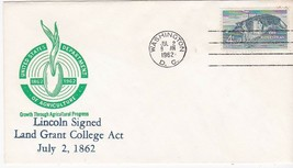 LINCOLN SIGNED LAND GRANT COLLEGE ACT 100th ANNIV. WASHINGTON, DC JULY 2... - $1.98