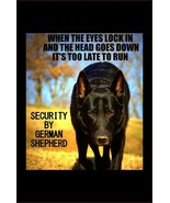 #33 GERMAN SHEPHERD WHEN EYES LOCK IN PET DOG GATE FENCE SIGN BLACK - $10.29