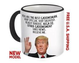 GROOMSMAN Gift Funny Trump : Mug Best Birthday Christmas Humor Maga Prof... - $13.37+