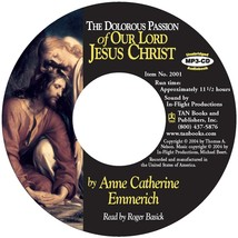 The Dolorous Passion of Our Lord Jesus Christ (MP3-CD Audiobook)