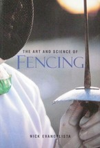 1996 THE ART AND SCIENCE OF FENCING BY NICK EVANGELISTA KARATE MARTIAL ARTS - £10.73 GBP