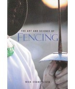 1996 THE ART AND SCIENCE OF FENCING BY NICK EVANGELISTA KARATE MARTIAL ARTS - £10.80 GBP