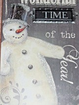 NEW SNOWMAN WALL SIGN Most Wonderful Time GRAY Black Silver SNOWFLAKES  - $22.98