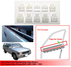 10X Door Glass Seal Weatherstrip Clips (Outer) For Toyota Hilux MK3 LN85 89 - 95 - $11.30