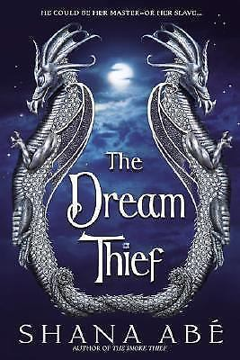 The Dream Thief by Shana Abe (2006, Hardcover)